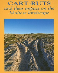cart ruts book david trump and their impact on the Maltese landscape